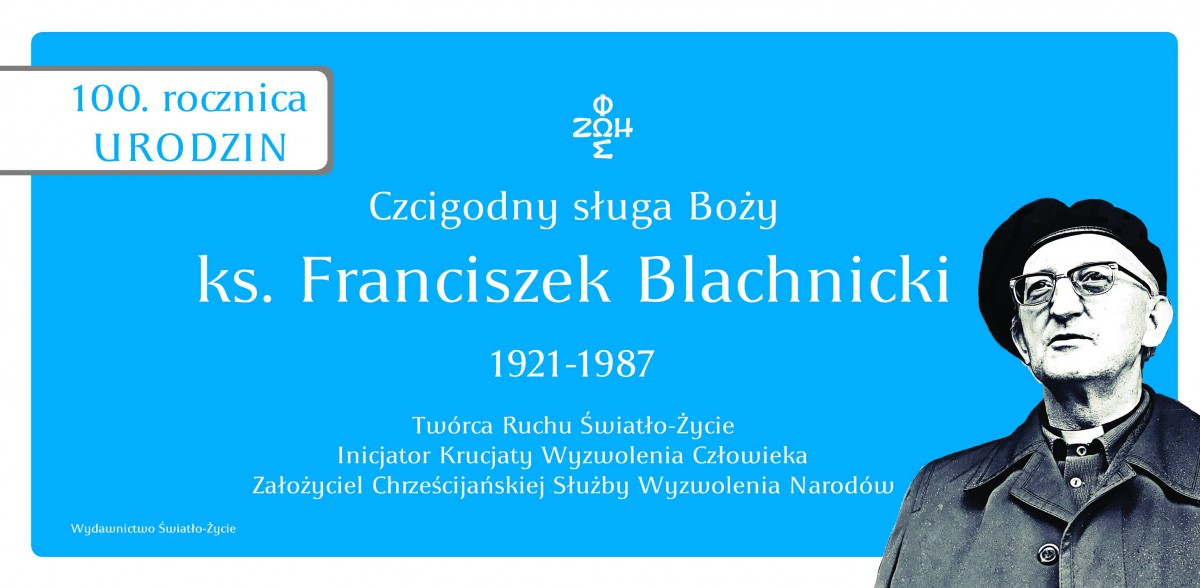100LAT_X.F.Blachnicki